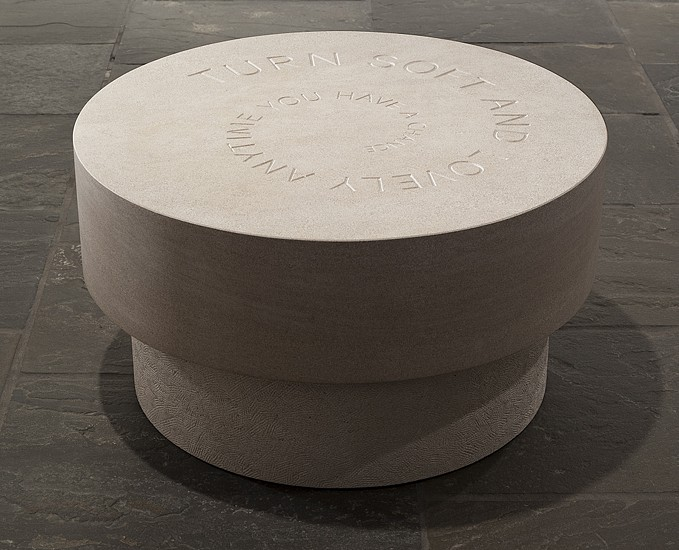 Jenny Holzer, Turn Soft (Turn Soft and Lovely Anytime You Have A Chance) 2011, Indiana Buff Limestone Table